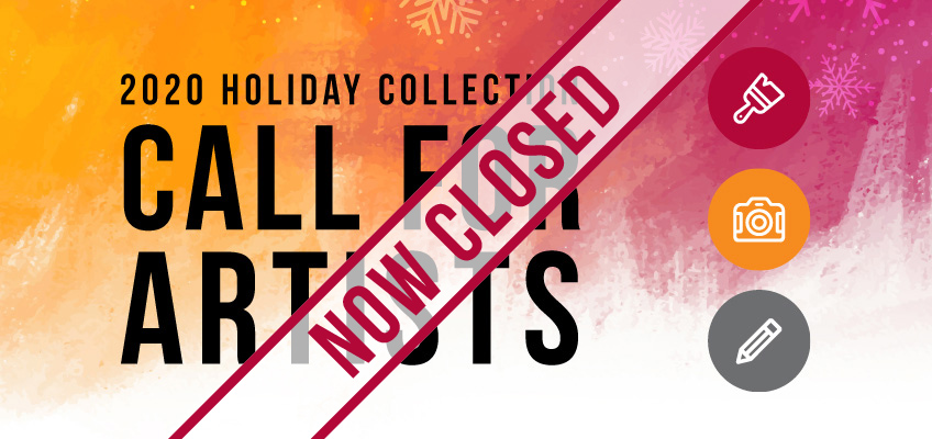 Call for Artists: 2020 Holiday Greeting Card Collection