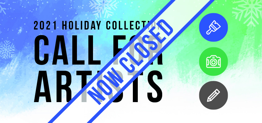 Call for Artists: 2021 Holiday Greeting Card Collection